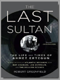 R. Kelly<br>Armet Ertegun: The Last Sultan