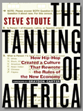 Steve Stout<br>The Tanning Of America